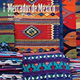 Mercados de Mexico, Markets of Mexico 2018 12 x 12 Inch Monthly Square Wall Calendar, Bilingual Spanish and English language (Spanish Edition) (Spanish and English Edition)