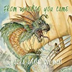 From Whence You Came | Laura Anne Gilman