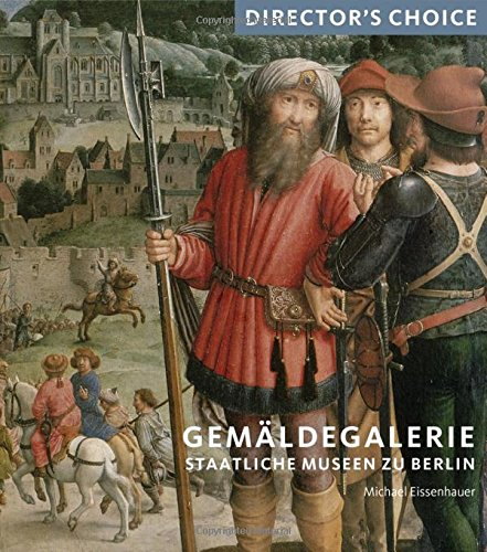 Download Gemaldegalerie Staatliche Museen zu Berlin: Director's Choice ebook