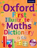 Oxford First Illustrated Maths Dictionary (Oxford Dictionary)