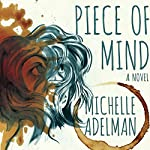 Piece of Mind | Michelle Adelman