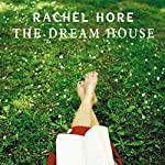 The Dream House | Rachel Hore
