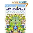 Dover Creative Haven Art Nouveau Animal Designs Coloring Book (Adult Coloring)