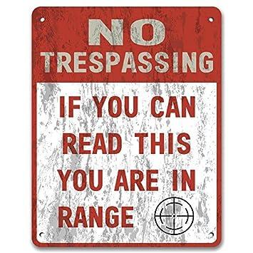 Amazon.com: No Trespassing: si puede leer este estás en gama ...