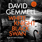 White Knight/Black Swan   David Gemmell