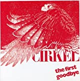The First Goodbye by CIRKEL
