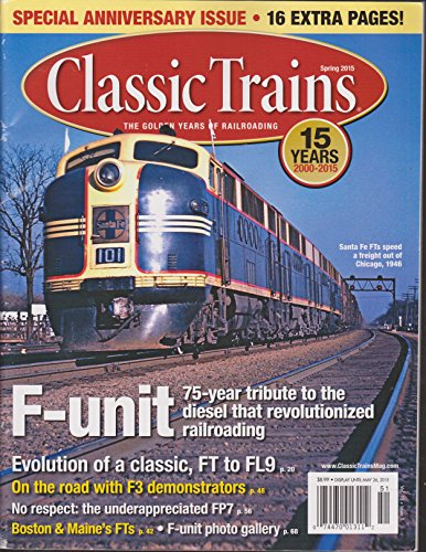 - Classic Trains Magazine Spring 2015