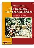 Francisco Tarrega, the Complete Early Spanish Editions