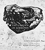 The Garden of Sorrows, John Hughes, 1742585140