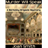 Murder Will Speak (Berkeley Brigade mysteries Book 1)