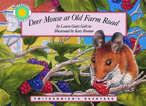 Deer Mouse at Old Farm Road - a Smithsonian's Backyard Book (Mini (White Gate Farm)