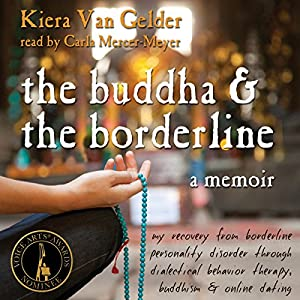 The Buddha and the Borderline Hörbuch