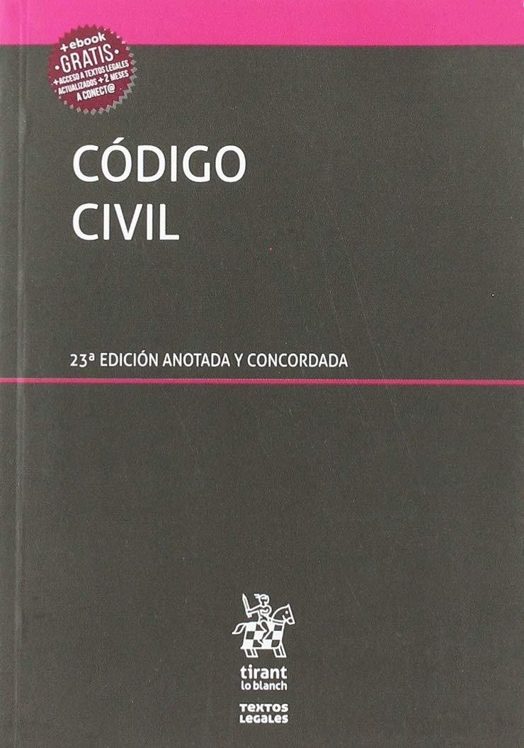 Código Civil 23Ẃ Edición Anotada y Concordada 2019 (Textos Legales)