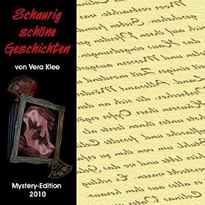 Schaurig schöne Geschichten - Mystery-Edition 2010 Audiobook