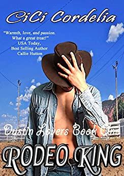 Rodeo King (Dustin Lovers Book 1) by [Chaffin, Char, Yeko, Cheryl]