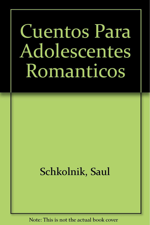 Download Cuentos Para Adolescentes Romanticos (Spanish Edition) ebook