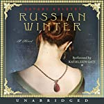Russian Winter: A Novel | Daphne Kalotay