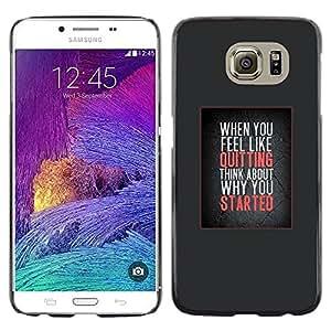 FlareStar Colour Printing Don'T Quit Inspiring Get Moving Motivate cáscara Funda Case Caso de plástico para Samsung Galaxy S6 / SM-G920 / SM-G920A / SM-G920T / SM-G920F / SM-G920I