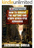 So You're Left Behind ... Surviving the Rapture and Other Apocalypse Scenarios