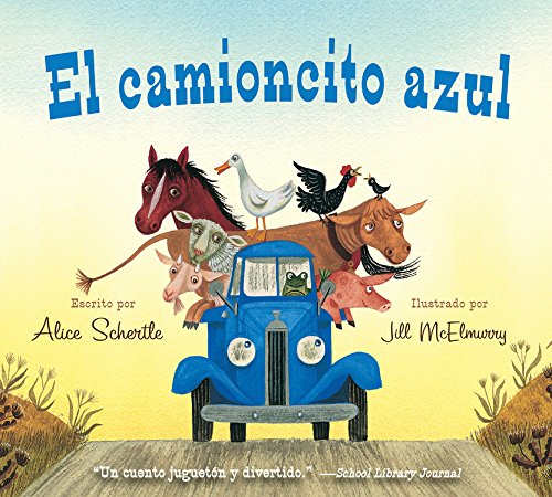 (El camioncito Azul (Little Blue Truck, Spanish Edition) )