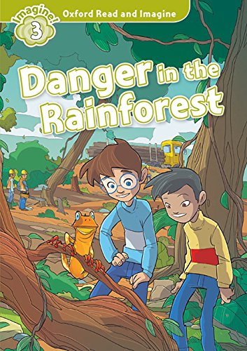 Oxford Read and Imagine 3. Danger in the Rainforest MP3 Pack