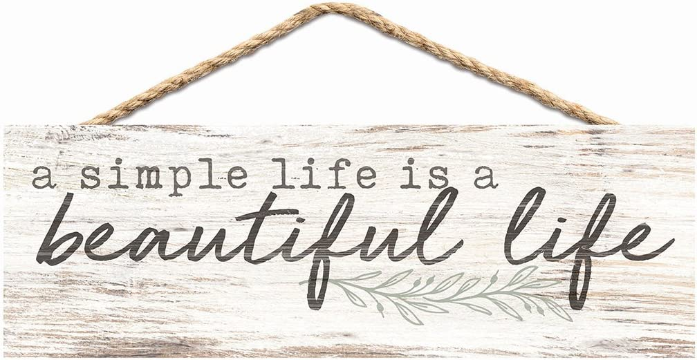 P. Graham Dunn Simple Life Beautiful Life Whitewash 10 x 3.5 Inch Pine Wood Slat Hanging Wall Sign