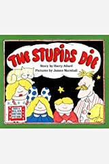 The Stupids Die Paperback