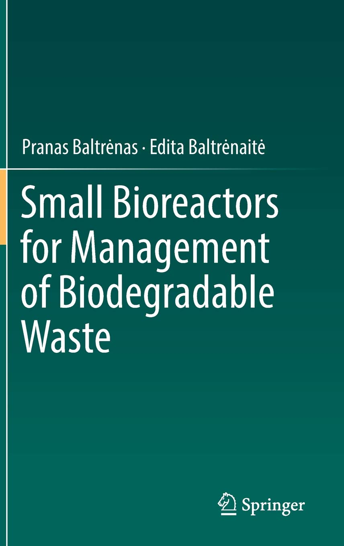 Small Bioreactors for Management of Biodegradable Waste: Amazon.es ...