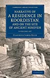 Narrative of a Residence in Koordistan, and on the Site of Ancient Nineveh 2 Volume set: With Journal of a Voyage down the Tigris to Bagdad and an ... (Cambridge Library Collection - Archaeology)