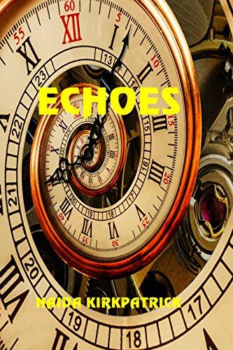 Echoes by [Kirkpatrick, Naida]