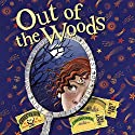 Out of the Woods Audiobook by Lyn Gardner Narrated by Phyllida Nash