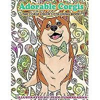 Adorable Corgis: The Corgi Lover's Coloring Book (Beautiful Adult Coloring Books) (Volume 84)