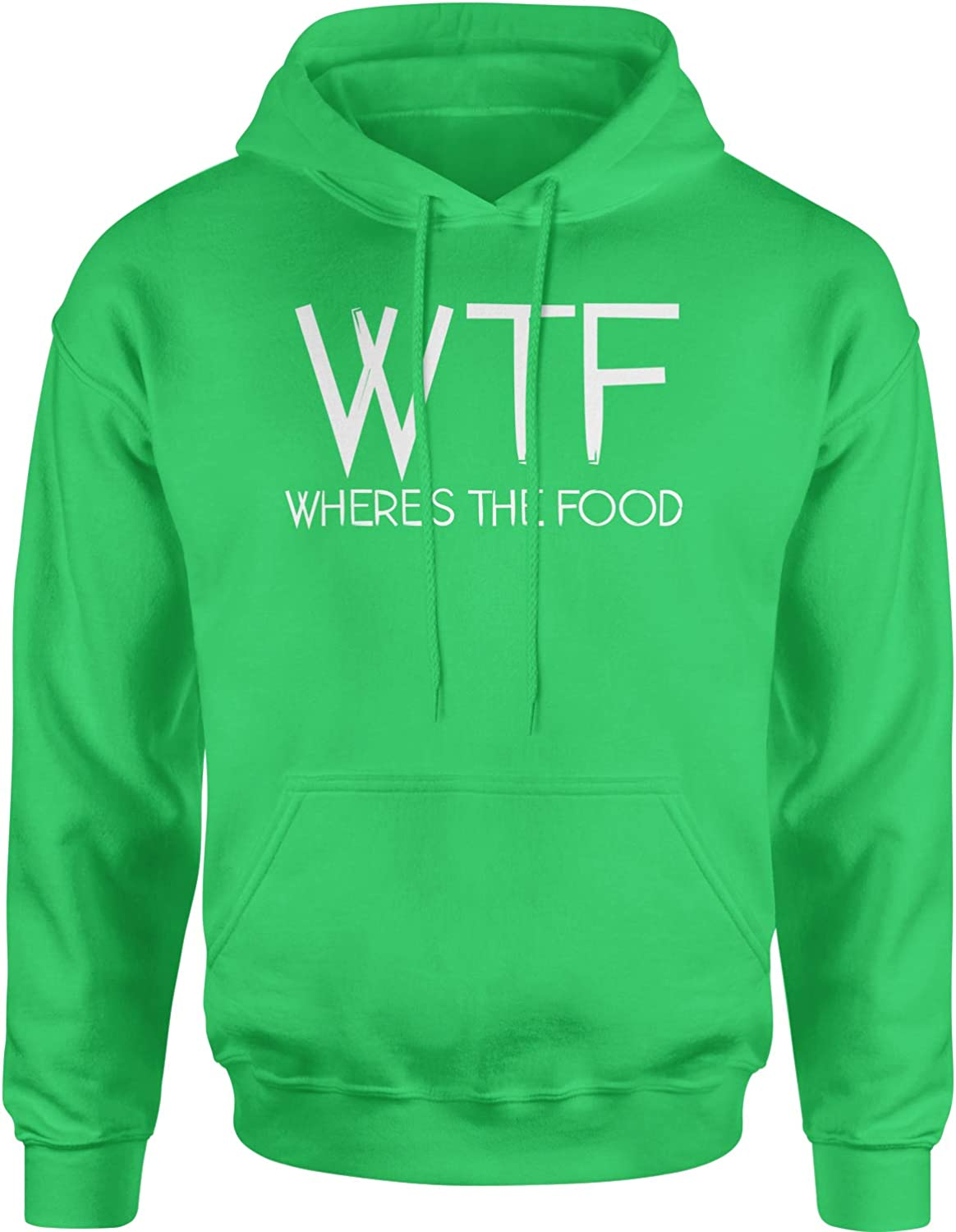 Expression Tees WTF Where's The Food Unisex Adult Hoodie