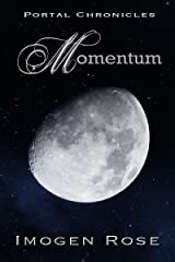MOMENTUM (Portal Chronicles Book 4) Kindle Edition