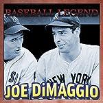 Baseball Legend Joe DiMaggio | Geoffrey Giuliano