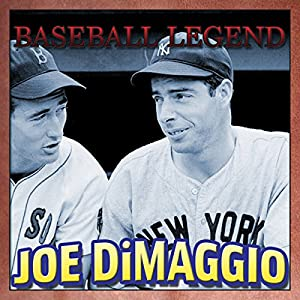 Baseball Legend Joe DiMaggio Audiobook
