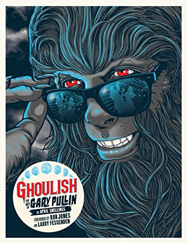 Ghoulish: The Art of Gary Pullin [Amazon Exclusive] cover