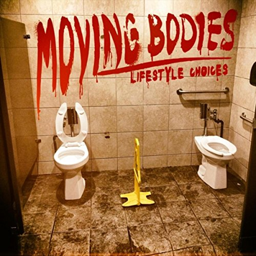 Moving Bodies - Lifestyle Choices - CD - FLAC - 2017 - FAiNT Download