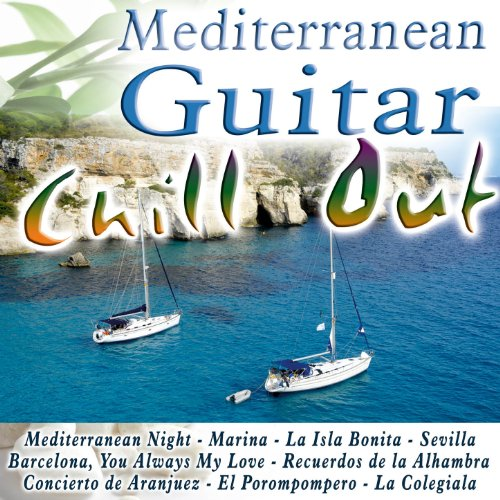 ... Mediterranean Guitar Chill Out