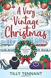 A Very Vintage Christmas: A heartwarming Christmas romance: Volume 1 (An Unforgettable Christmas)