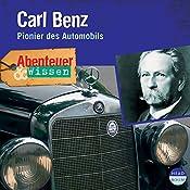 Carl Benz - Pionier des Automobils (Abenteuer & Wissen):  | Robert Steudtner