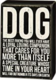 Dog - The Best Friend You Will Ever Have … Wood Box Sign - 8-in