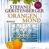 Orangenmond (12:38 Stunden, ungekürzte Autorenlesung auf 1 MP3-CD)