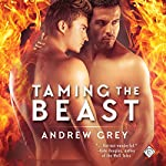 Taming the Beast | Andrew Grey