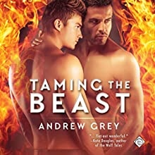 Taming the Beast Audiobook by Andrew Grey Narrated by Jack Wesley