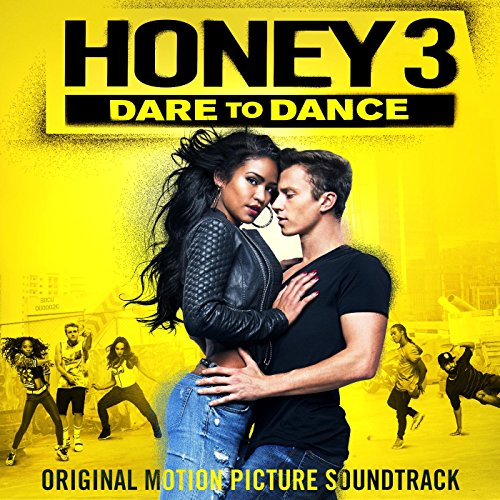 Honey 3: Dare to Dance (Origin...