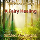 A Fairy Healing: Guided Meditation
