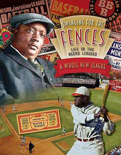 A Whole New League (Swinging for the Fences: Life in the Negro Leagues)