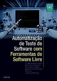 Automatização de teste de software com ferramentas