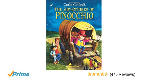 The Adventures Of Pinocchio An Illustrated Story A Puppet For Kids Excellent Picture Book Bedtime Young Readers Classic Tales Volume 1